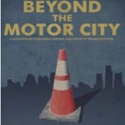 Free 'Beyond Motor City' screening and panel will look toward future