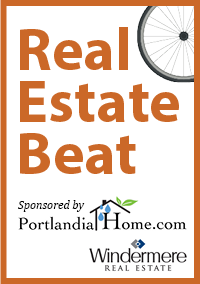 The Real Estate Beat is sponsored by PortlandiaHome.com