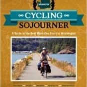 Book Review: Cycling Sojourner: A Guide to the Best Multi-Day Rides in Washington