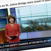 Media coverage of St. Johns Bridge fatality makes ODOT answer for lack of safe bike access