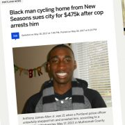 Black man who was thrown off bike and arrested without cause sues City of Portland for $475,000