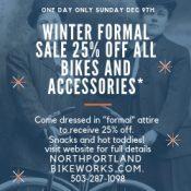 North Portland BikeWorks Winter Formal Sale