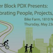 Better Block PDX: Celebrating People, Projects, and Progress