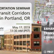 Seminar: Enhanced Transit Corridors in Portland's Central City