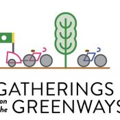 Gathering on the Greenways