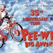 Pee-wee's Big Adventure 35th Anniversary Tour w Paul Reubens