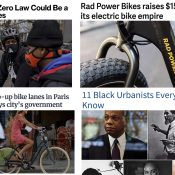The Monday Roundup: Money for e-bikes, Black urbanists you should know, secure bike routes, and more