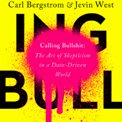 Book Review: 'Calling Bullshit' will help you be a better advocate