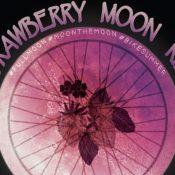 Strawberry Full Moon Naked Ride