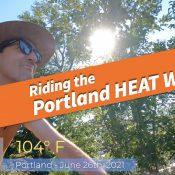 Riding the Portland heat wave