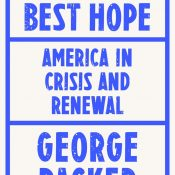 Book Review: Last Best Hope, America in Crisis and Renewal