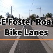 Let's take a ride on the Southeast Foster Road bike lanes