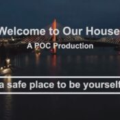 Welcome to Our House/A POC Production